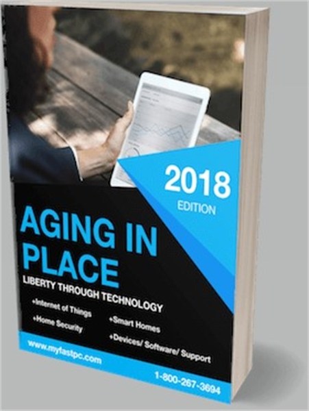 Aging in Place : Liberty through Technol... by Wright, Katie