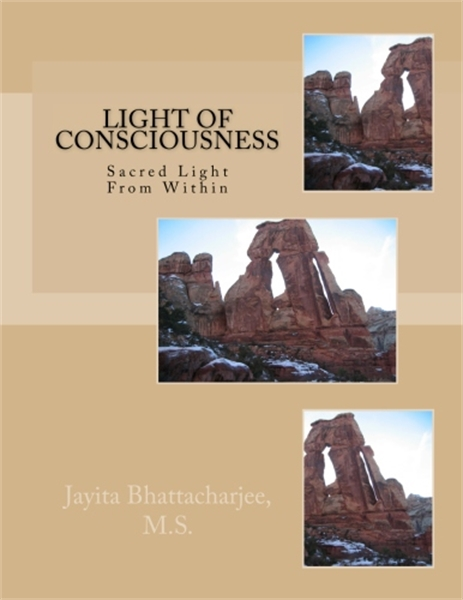 Light of Consciousness : by Bhattacharjee, Jayita
