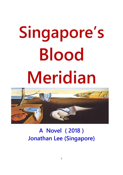 Singapore's Blood Meridian by Lee, Jonathan