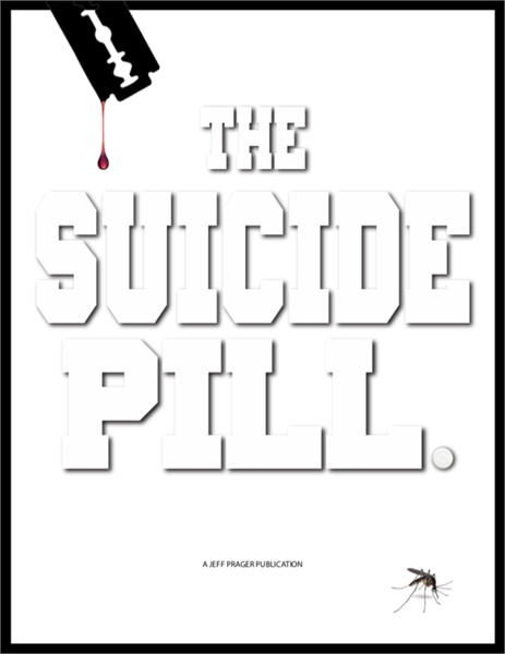 The Suicide Pill : Mefloquine and Lariam... by Prager, Jeffrey, J