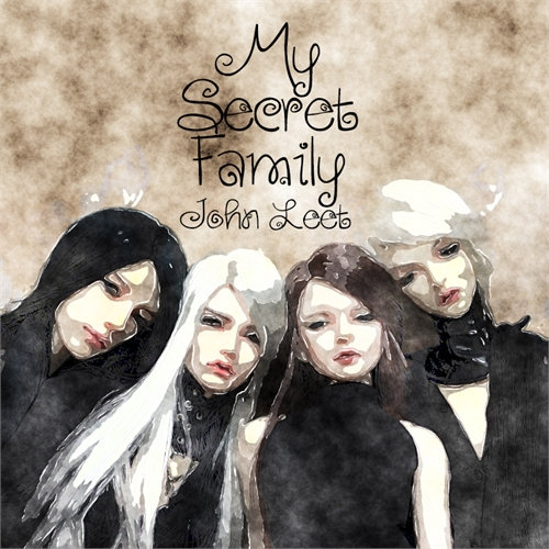 My Secret Family by Leet, John