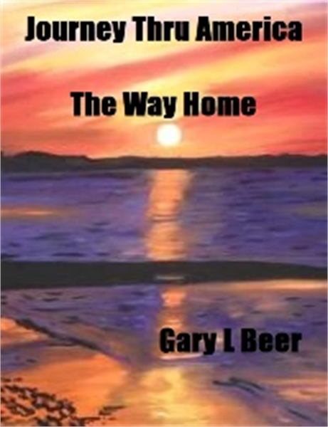 Journey Thru America : The Way Home, Vol... by Beer, Gary, L