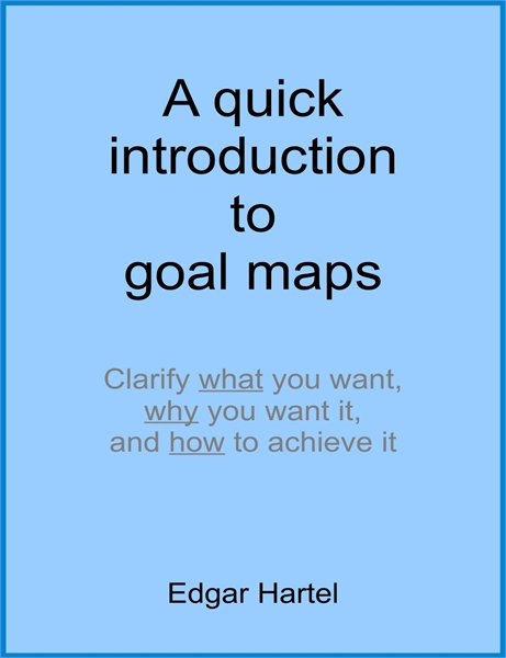 A Quick Introduction to Goal Maps : Clar... by Hartel, Edgar