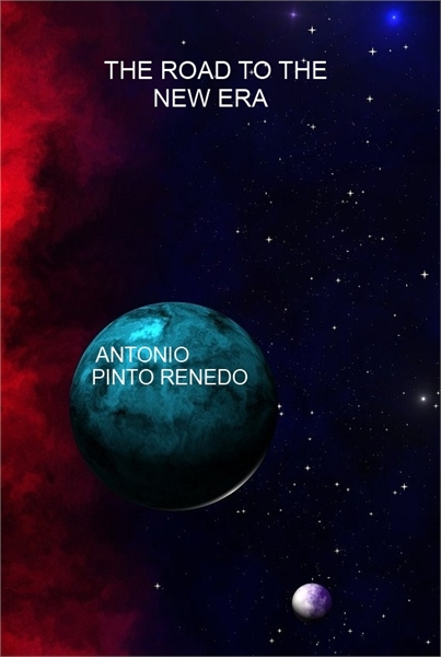 The Road to the New Era by Renedo, Antonio, Pinto