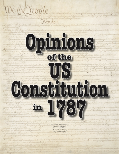 Opinions of the US Constitution in 1787 by Prager, Jeffrey, J.