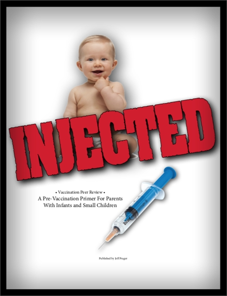 Injected : A Pre-Vaccination Primer for ... by Prager, Jeffrey, J.