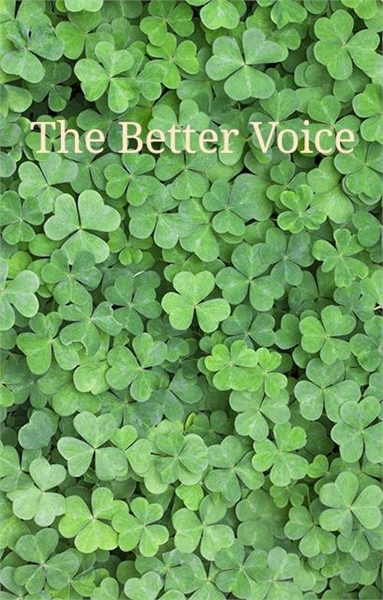 The Better Voice by Trindade, Robert, Manuel