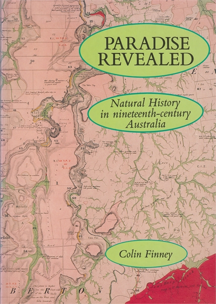 Paradise Revealed : Natural History in N... by Finney, Colin, M