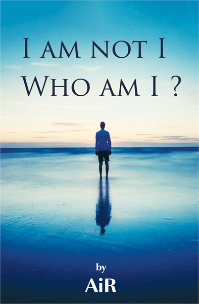 I am not I, Who am I? by AtmanInRavi, AiR