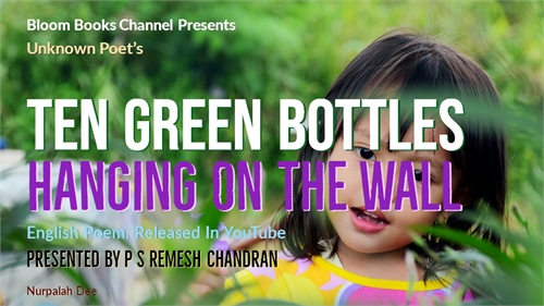 E 031 Ten Green Bottles Unknown Poet By ... by Chandran, P. S., Remesh