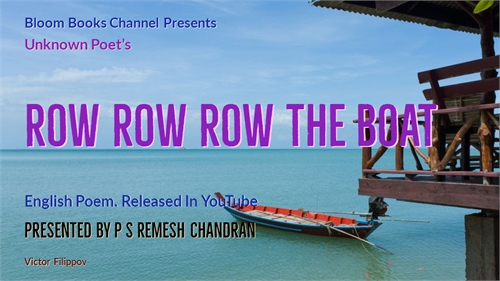 E 032 Row Row Row The Boat Unknown Poet ... by Chandran, P. S., Remesh