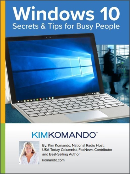 Windows 10: Secrets and Tips for Busy Pe... by Komando, Kim