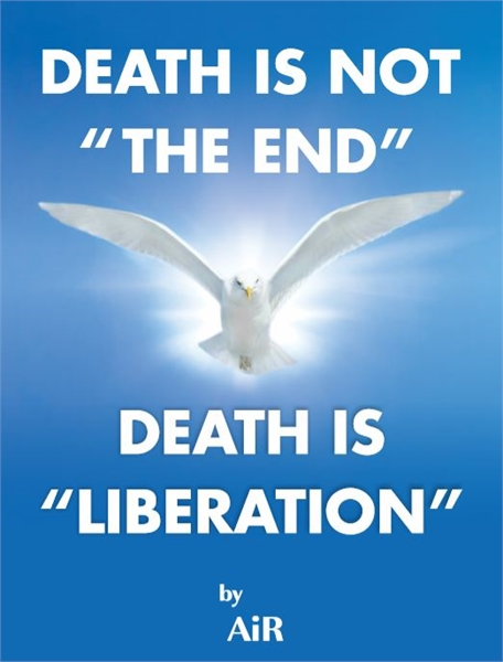 Death is not The End Death is Liberation by AtmanInRavi, AiR