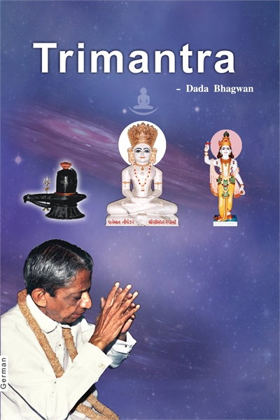 Tri Mantra (In German) by Bhagwan, Dada