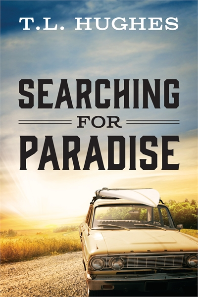 Searching for Paradise by Hughes, T., L.