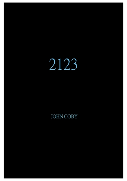 2123 (Volume sequel to 2023.2) by Co, John