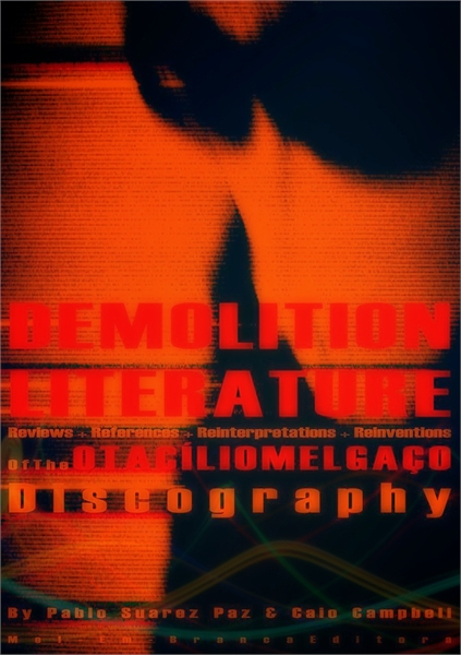 Demolition Literature : The Otacilio Mel... by Paz, Pablo, Suarez