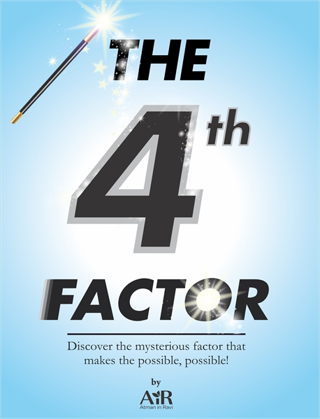 The Fourth Factor by AtmanInRavi, AiR