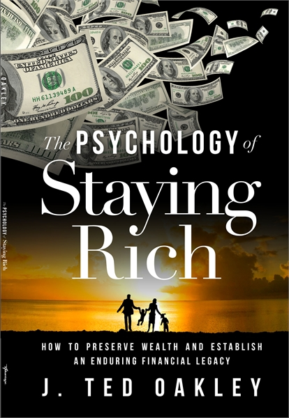The Psychology of Staying Rich by Oakley, Ted
