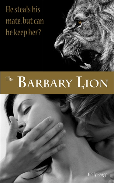 The Barbary Lion by Bargo, Holly, Ms