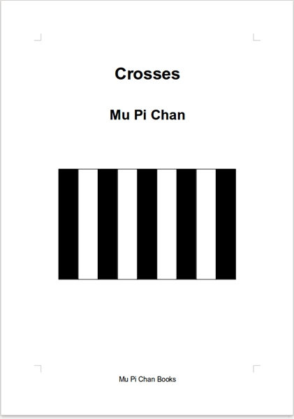 Crosses by Chan, Mu, Pi