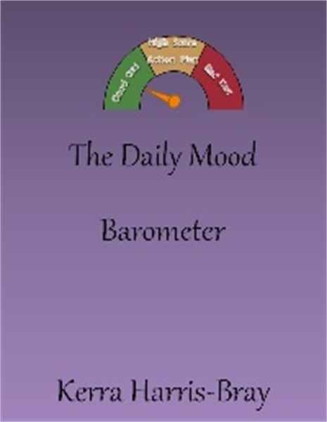 The Daily Mood Barometer by Harris-Bray, Kerra