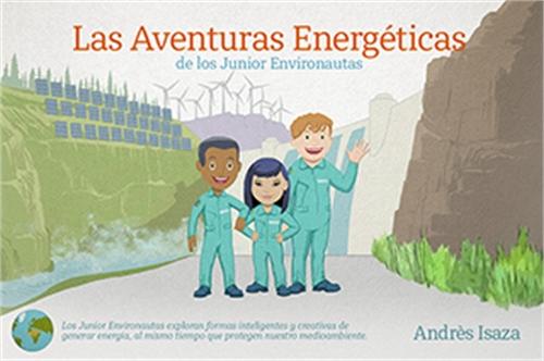 Power Adventures of the Junior Environau... by Isaza, Andrès
