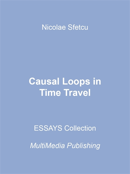 Causal Loops in Time Travel by Sfetcu, Nicolae