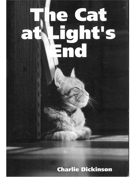 The Cat at Light's End (stories) by Dickinson, Charlie
