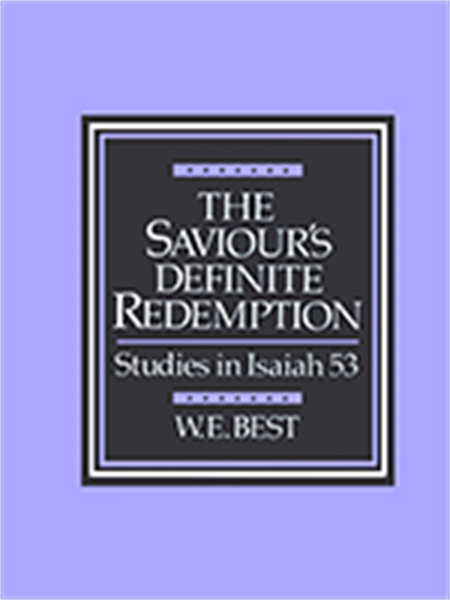 The Saviour's Definite Redemption : Stud... by Best, W., E.