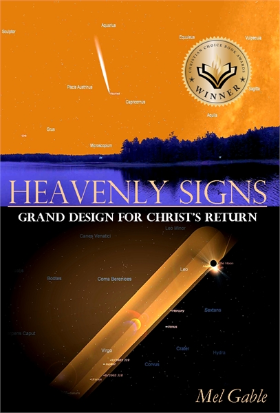 Heavenly Signs : Grand Design for Christ... by Gable, Mel