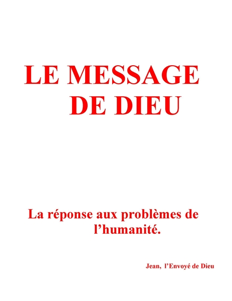 Le Message Authentique de Dieu by Geoffrion, Yvon, Dr.