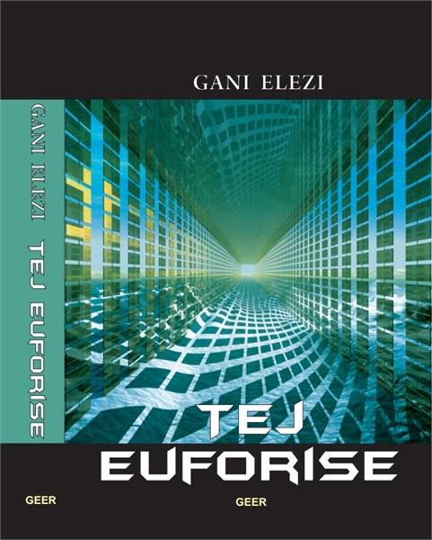 Tej Euforise by Elezi, Gani
