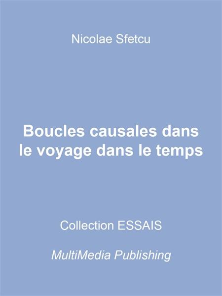 Boucles causales dans le voyage dans le ... by Sfetcu, Nicolae