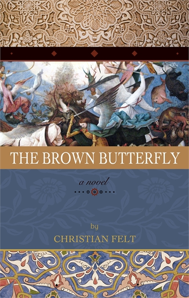 The Brown Butterfly by Felt, Christian
