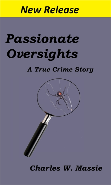 Passionate Oversights by Massie, Charles, W.