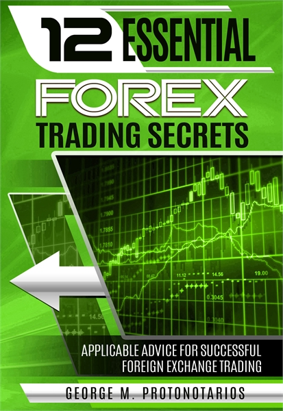 Essential Forex Trading Secrets (Foreign... Volume 1 by Protonotarios, Giorgos