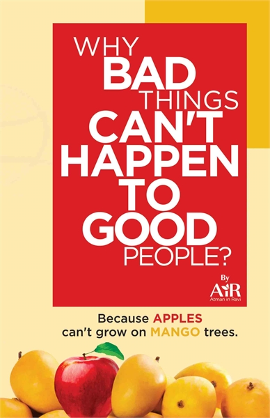 Why Bad Things Can't Happen To Good Peop... by AtmanInRavi, AiR