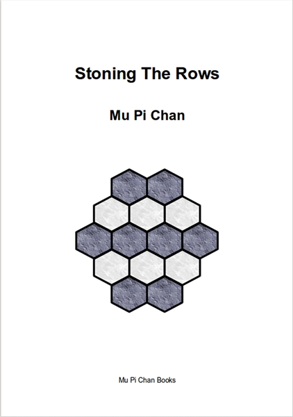 Stoning The Rows by Chan, Mu, Pi