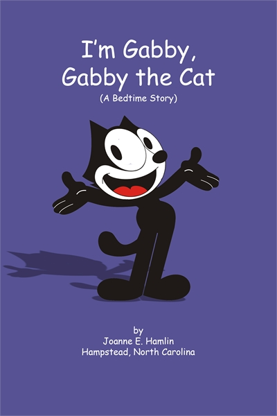 I am Gabby, Gabby the Cat : (A Bedtime S... by Hamlin, Joanne, E