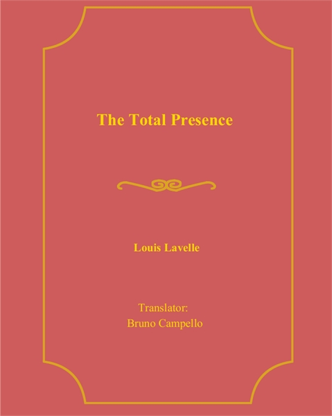 The Total Presence by Campello, Bruno