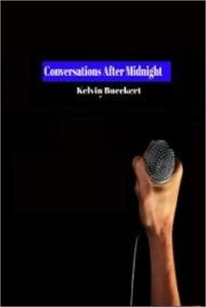 Conversations After Midnight by Bueckert, Kelvin