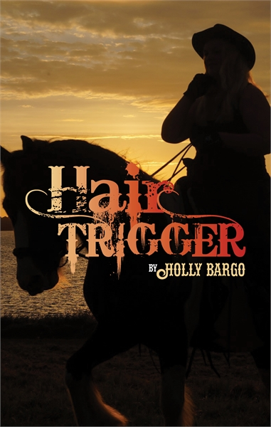 Hair Trigger by Bargo, Holly