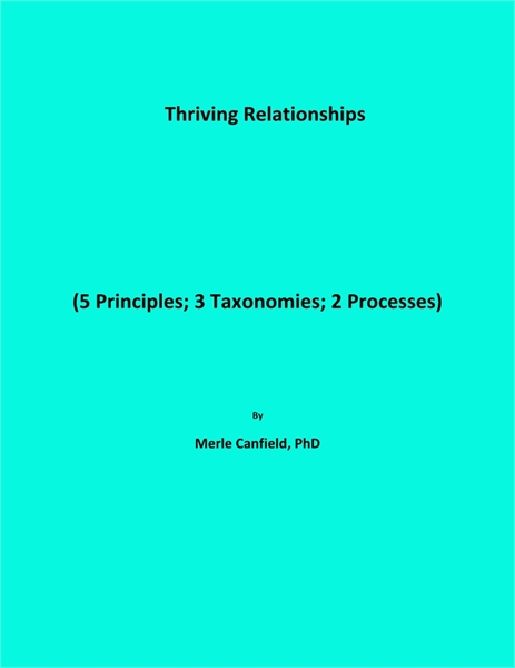 Thriving Relationships (5 Principles; 3 ... by Canfield, Merle, Leon