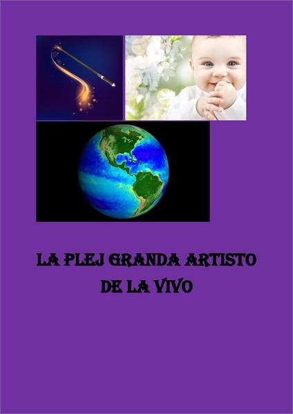 La Plej Granda Artisto de la Vivo by Skrapari, Diana