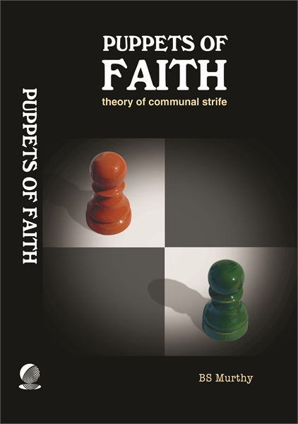 Puppets Of Faith : Theory of Communal St... by Murthy, B.S.