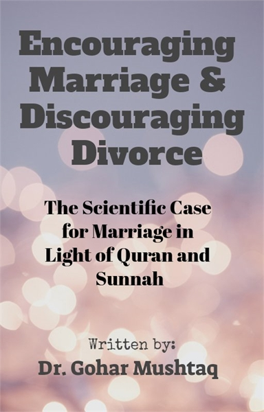 Encouraging Marriage & Discouraging Divo... by Mushtaq , Gohar, Dr.