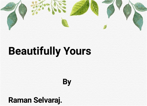 Bonhomie : Beautifully yours by Selvaraj, Chakrapani, Raman