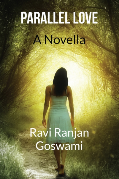 Parallel Love by Goswami, Ravi, Ranjan
