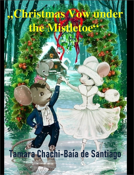 Christmas Vow under the Mistletoe : Chri... by Chachi-Baia de Santiago, Tamar, Ms.
